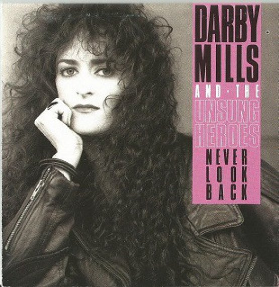 Darby Mills Never Look Back