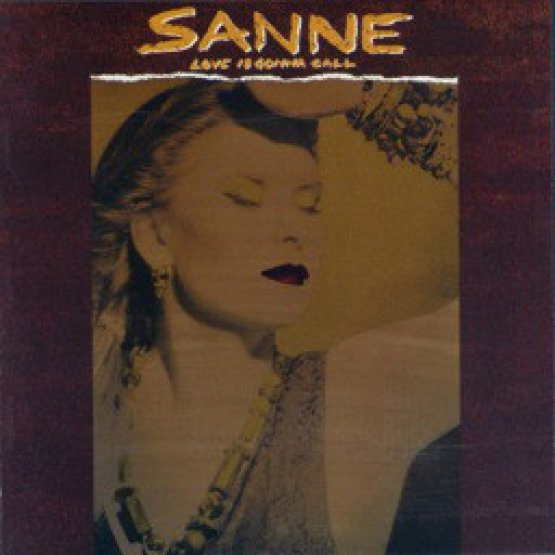 Sanne - Love Is Gonna Call