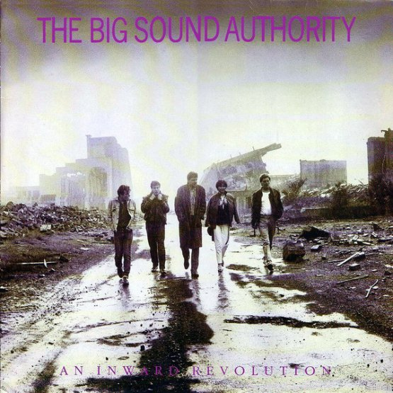 The Big Sound Authority An Inward Revolution