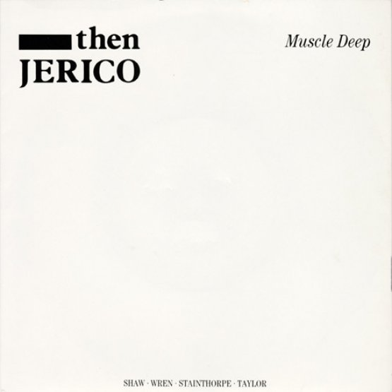 Then Jerico - Muscle Deep