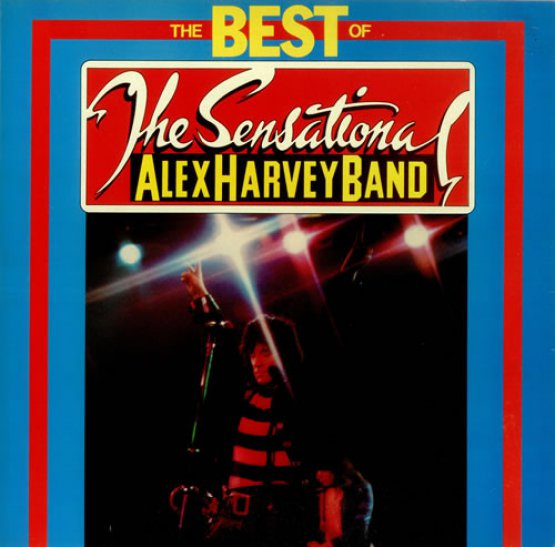The Sensational Alex Harvey Band - The Best Of
