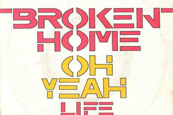 Broken Home - Oh Yeah Life