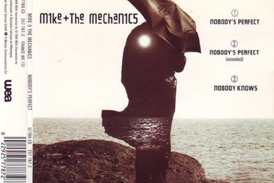 Mike And The Mechanics Nobody's Perfect