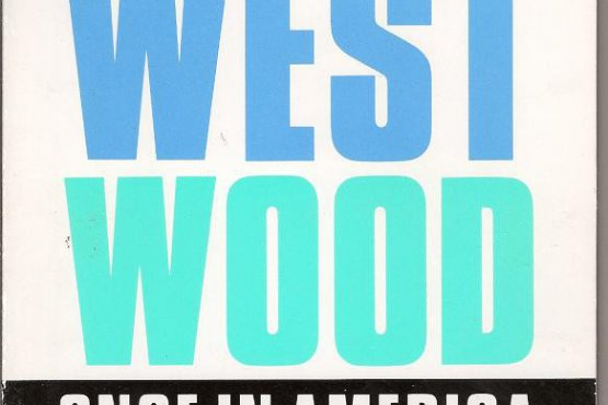 Westwood - Once In America
