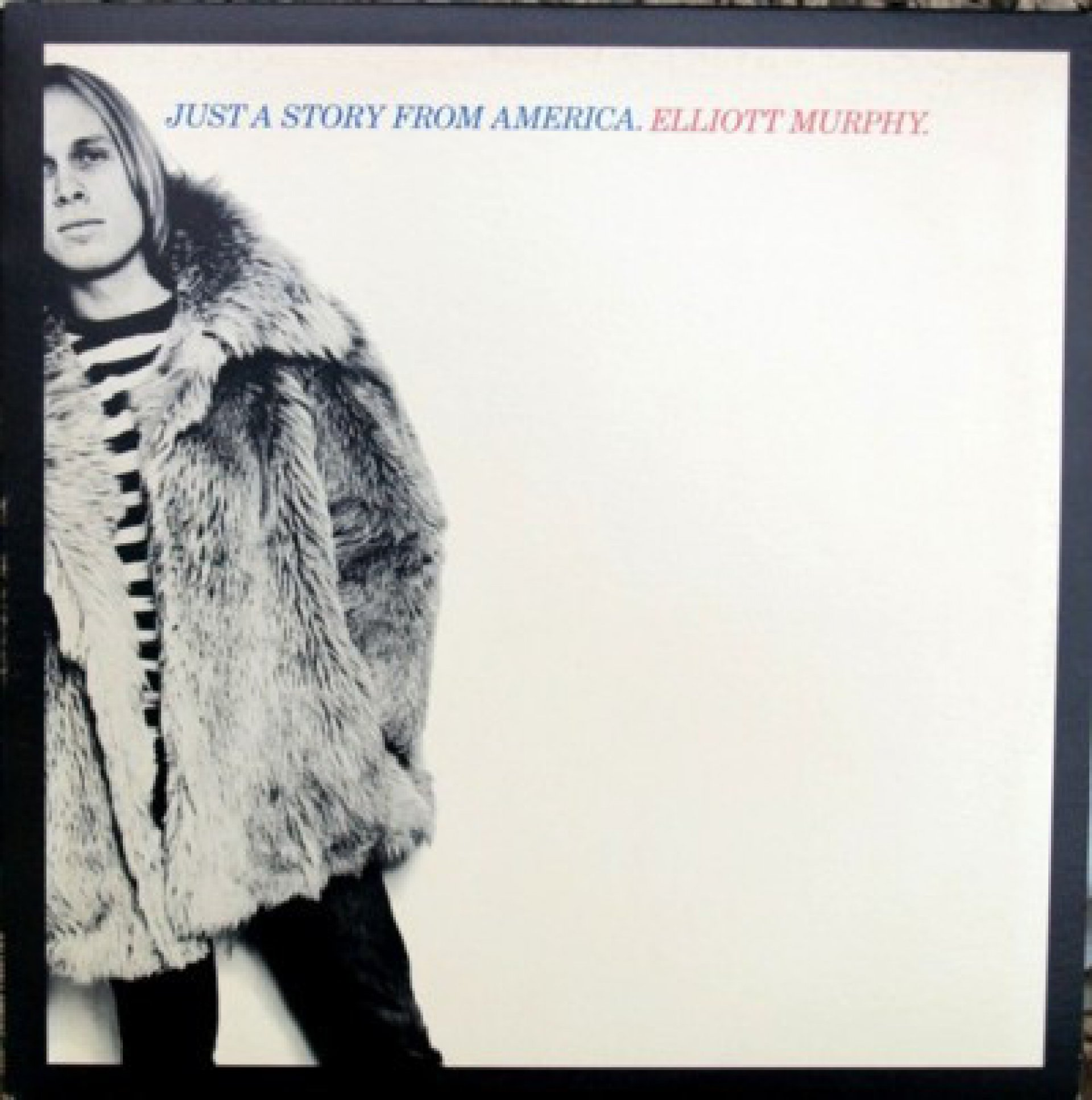 Elliot Murphy - Just a Story From America