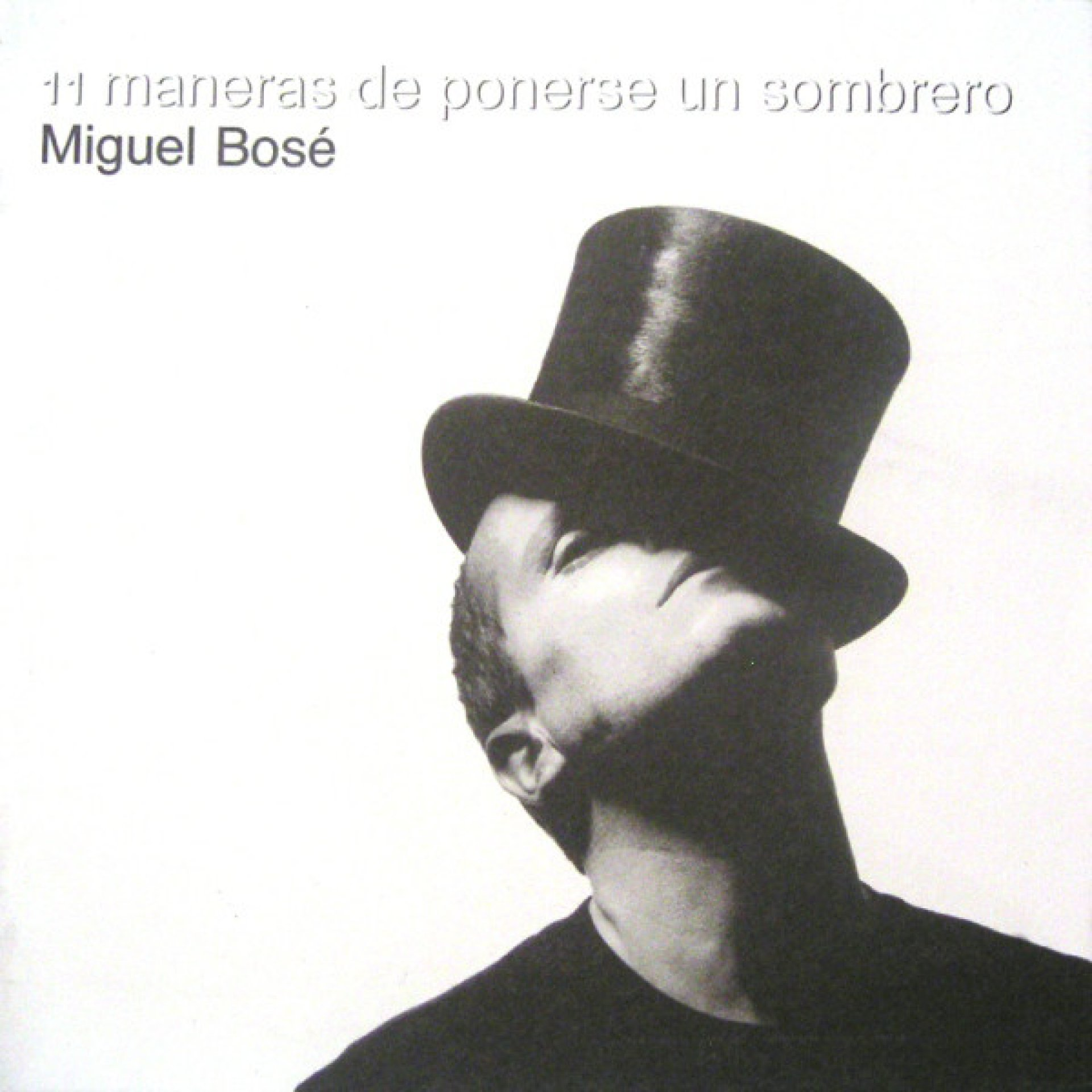 Miguel Bosé 11 Maneras De Ponerse Un Sombrero