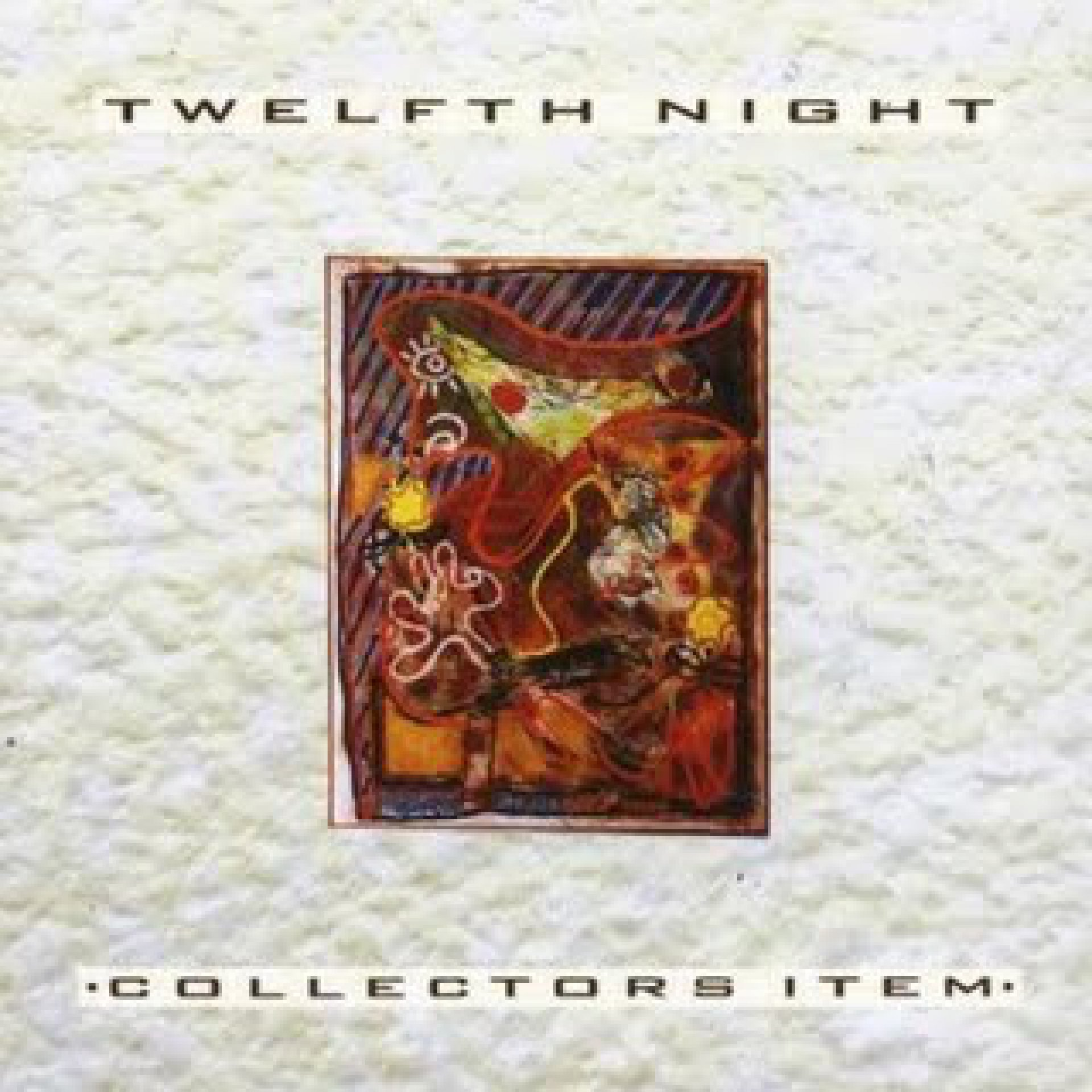 Twelfth Night - Collector's Item